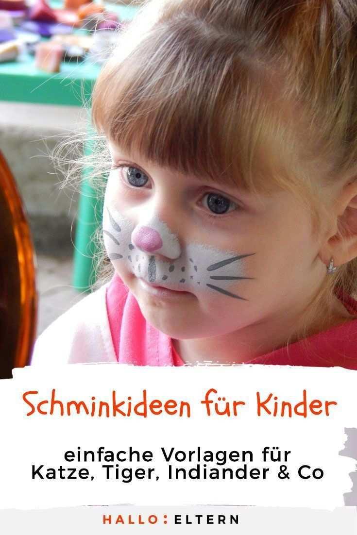 Schone Schminkideen Fur Kinder An Fasching Fasching Fur Kinder Schminkideen Schone In 2020 Katze Schminken Kinder Kinderschminken Kinder Schminken