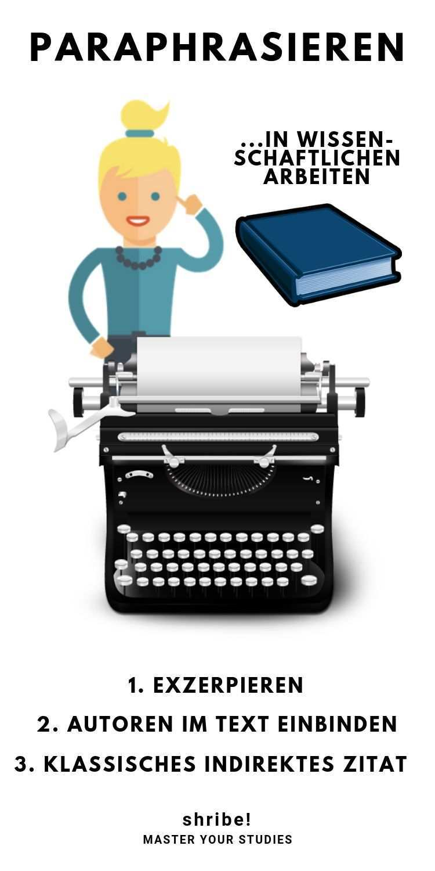 Paraphrasieren In Wissenschaftlichen Arbeiten Hausarbeit Schreiben Wissenschaft Und Bachelorarbeit Soziale Arbeit