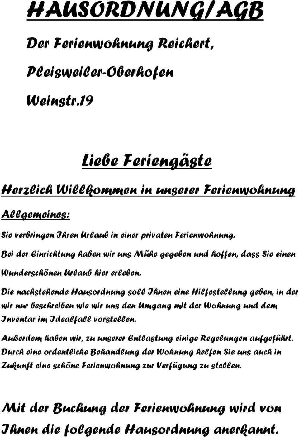 Hausordnung Agb Der Ferienwohnung Reichert Pleisweiler Oberhofen Weinstr 19 Liebe Feriengaste Herzlich Willkommen In Unserer Ferienwohnung Pdf Kostenfreier Download
