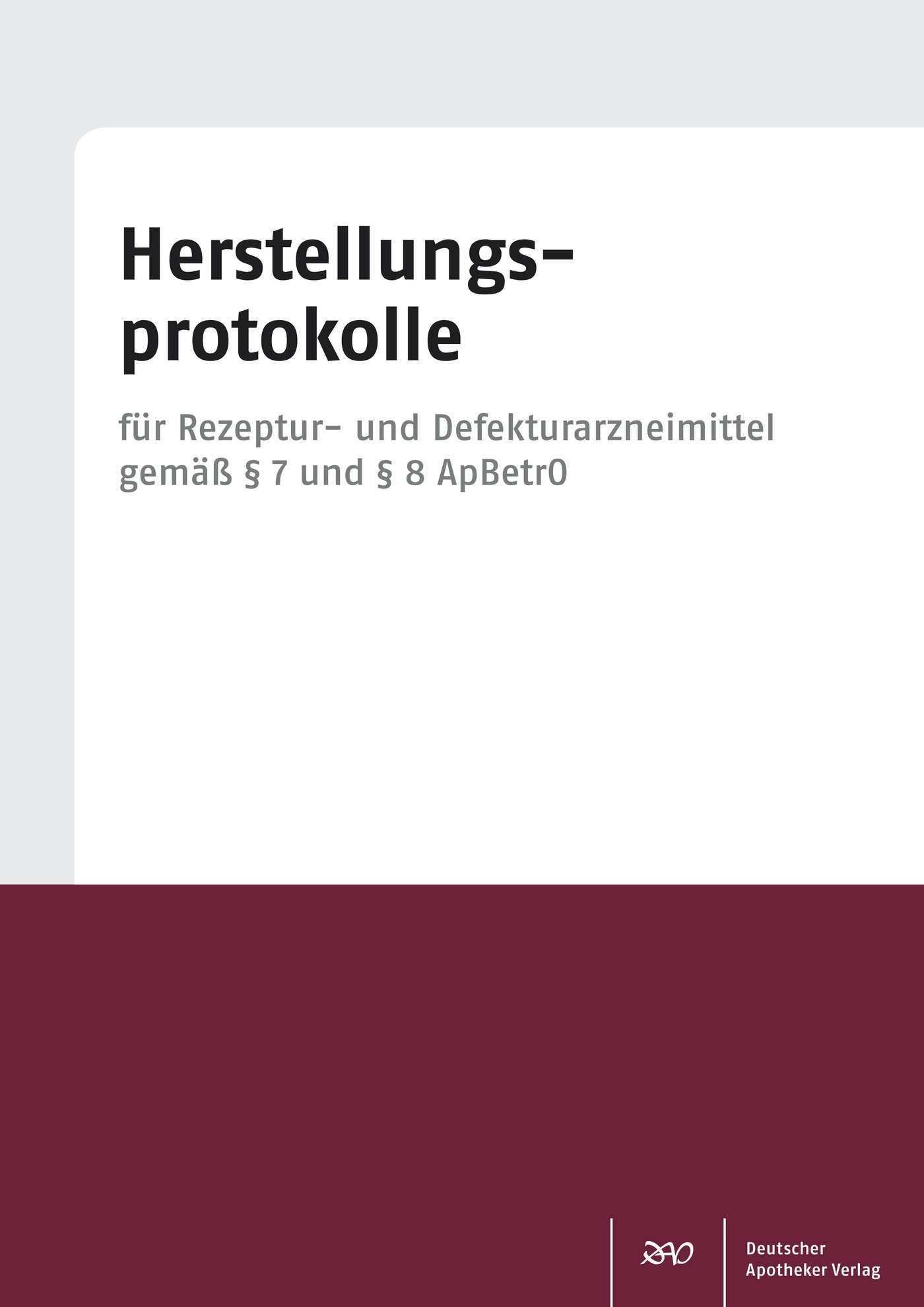 Herstellungsprotokolle Rezeptur Und Defektur Block Mit 120 Blatt Shop Deutscher Apotheker Verlag