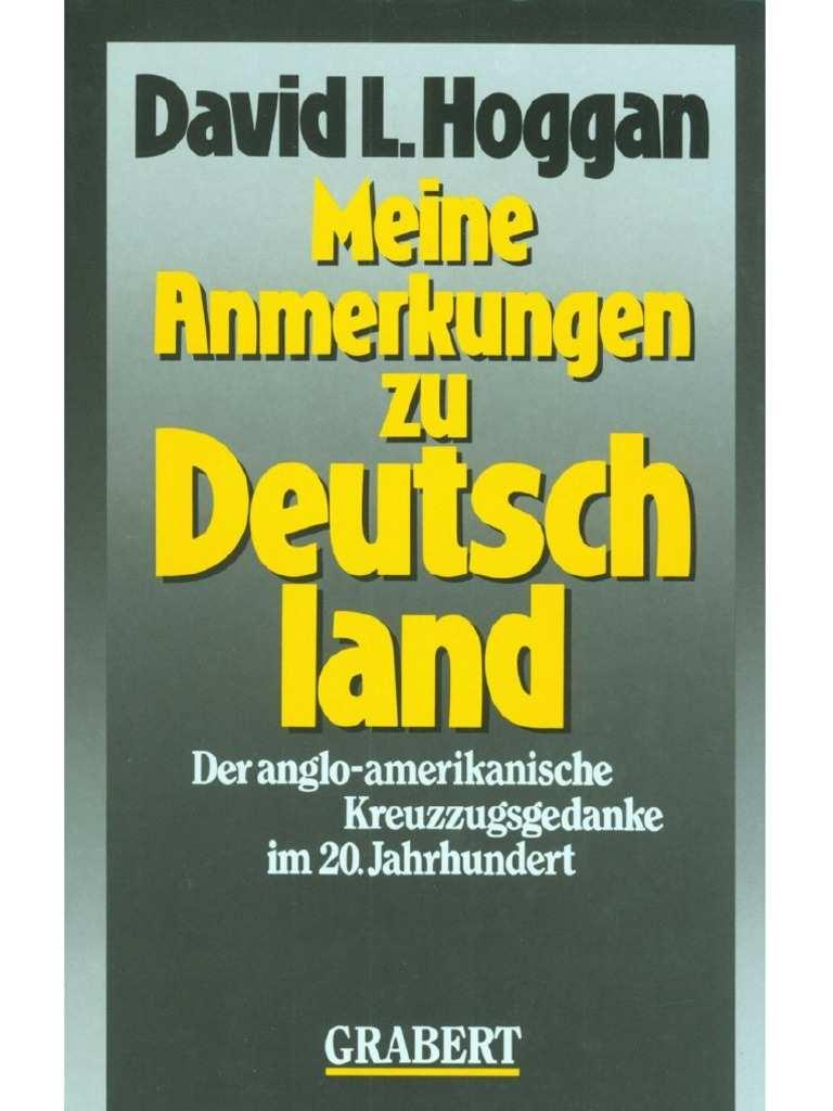 Hoggan David L Meine Anmerkungen Zu Deutschland