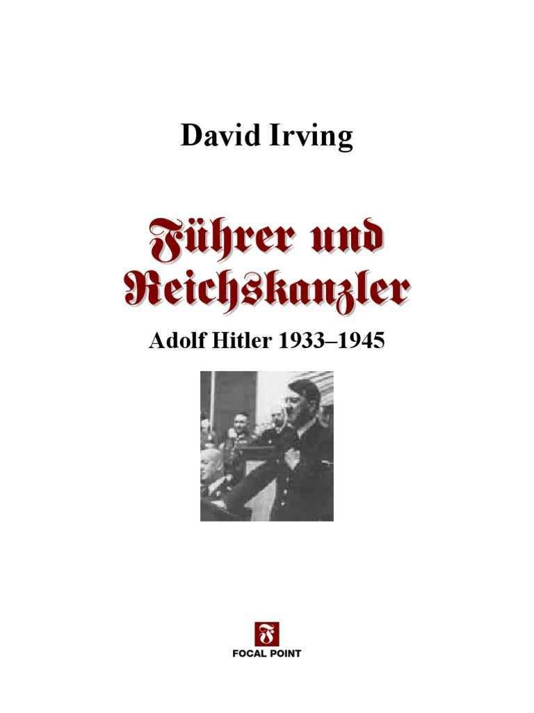 Irving David Fuhrer Und Reichskanzler Adolf Hitler 1933 1945 2 Aufl 2004