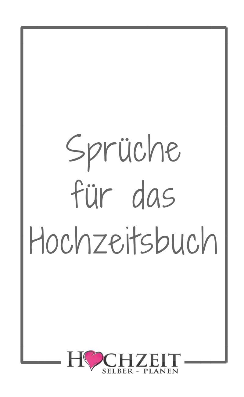 Spruche Fur Das Hochzeitsbuch Hochzeitsbuch Spruche Hochzeit Gastebuch Hochzeit