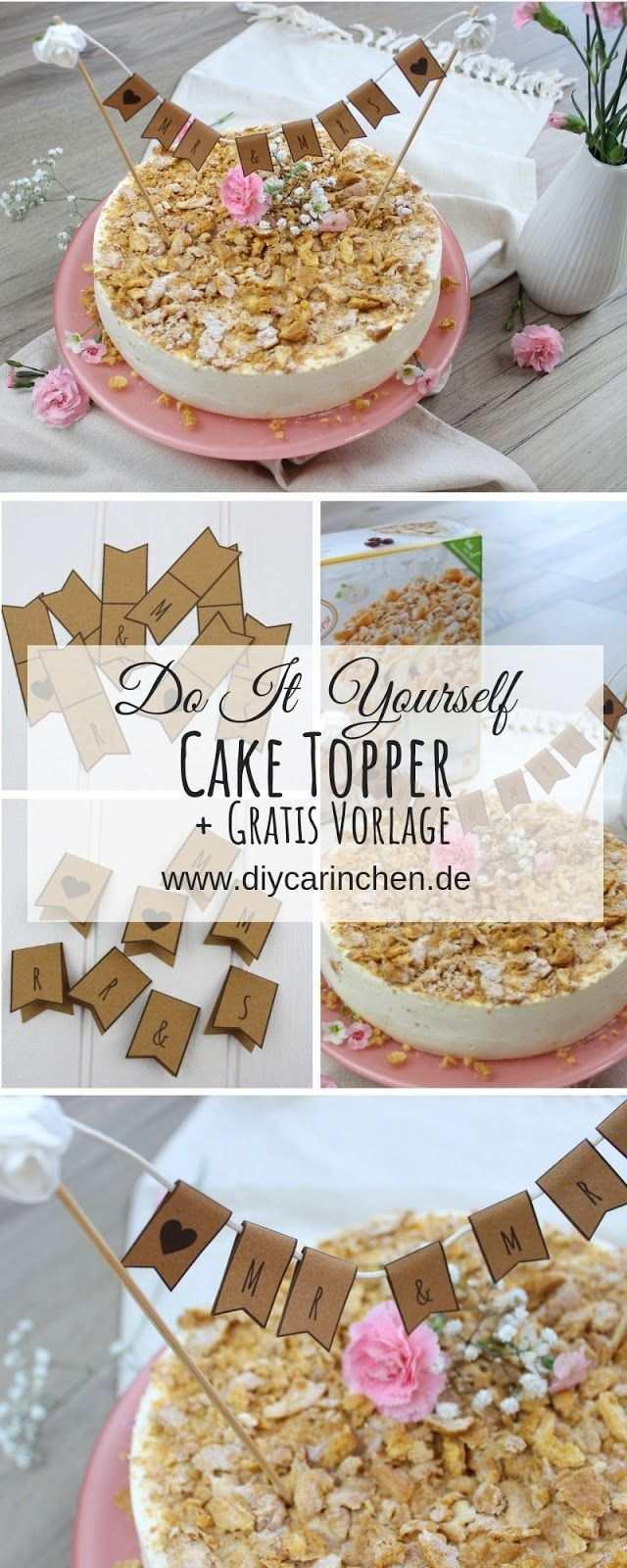 Diy 3 Cake Topper Fur Die Hochzeitstorte Ganz Einfach Selber Machen Hochzeitstorte Einfach Hochzeitstorte Hochzeitstorte Rezept