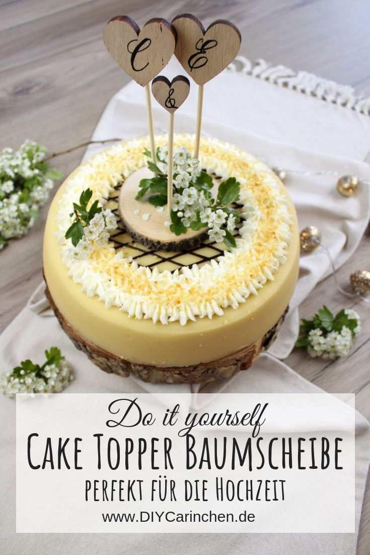 Diy 3 Cake Topper Fur Die Hochzeitstorte Ganz Einfach Selber Machen Hochzeitstorte Einfach Hochzeitstorte Hochzeitstorte Basteln