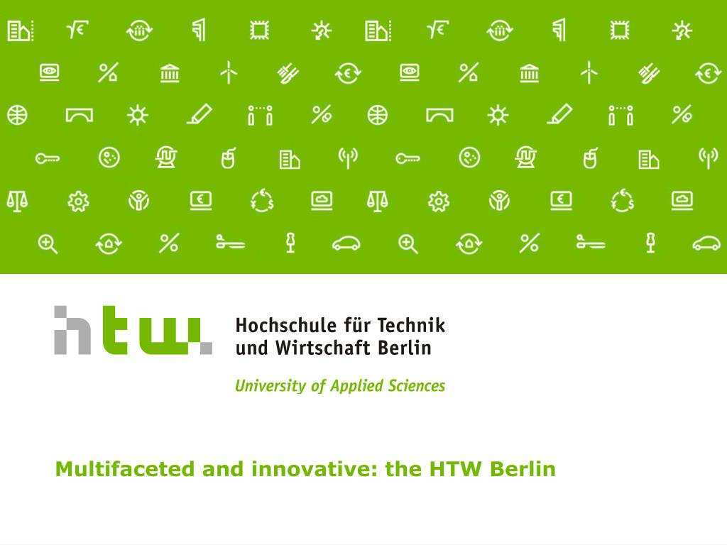 Ppt Multifaceted And Innovative The Htw Berlin Powerpoint Presentation Id 53808