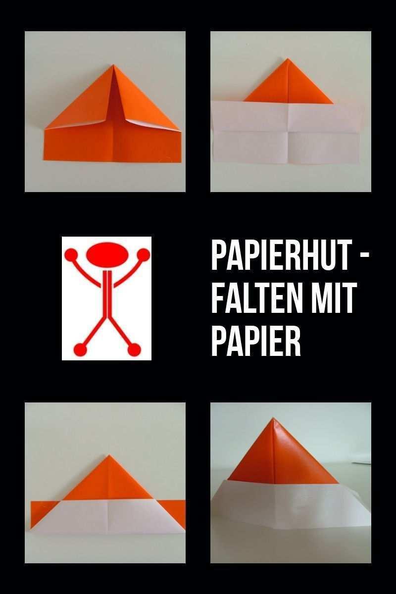 Papierhut Einfache Faltanleitung Fur Einen Hut Aus Papier Papierhute Papier Falten Basteln Mit Papier