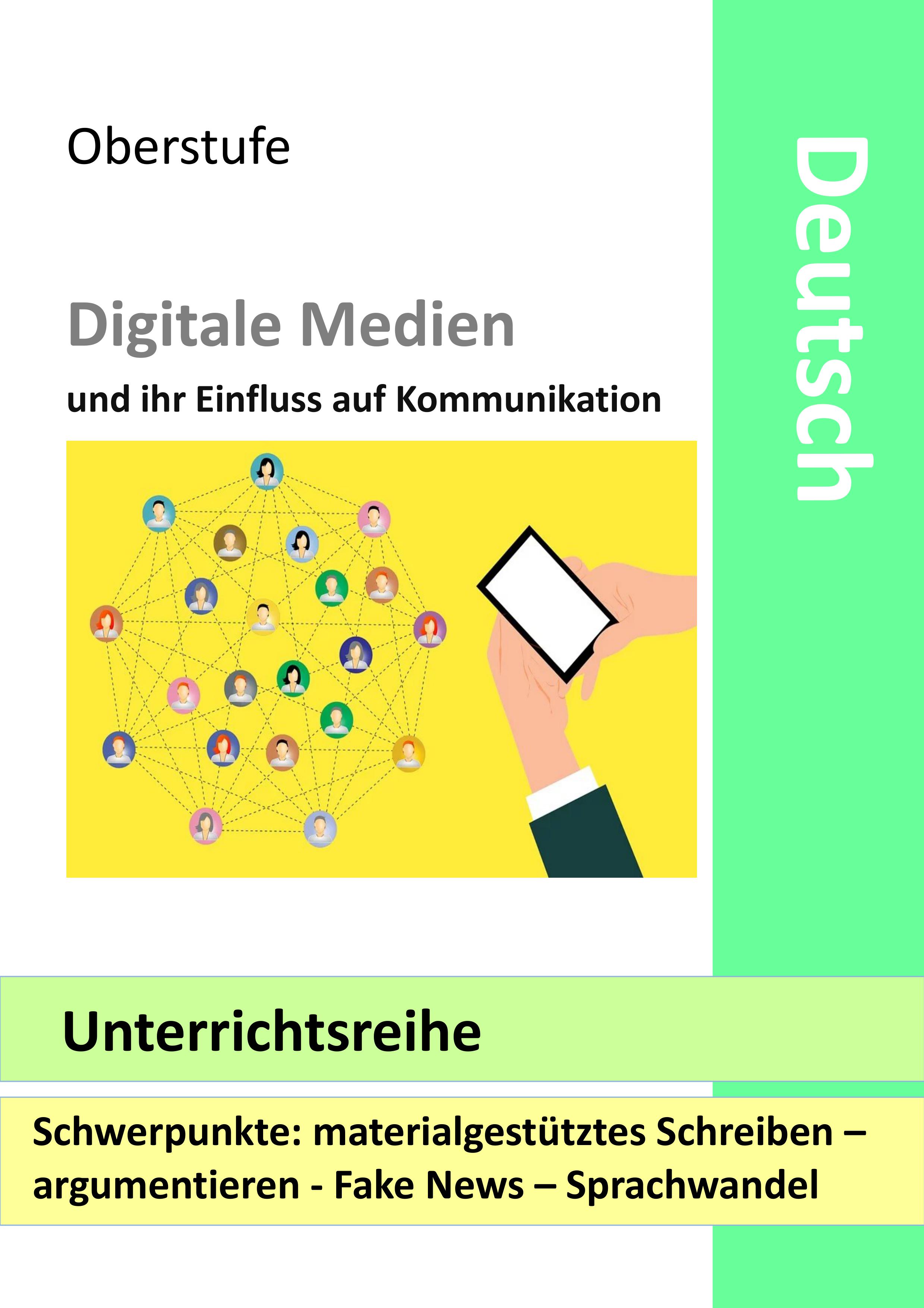 Digitale Medien Und Ihr Einfluss Auf Kommunikation Unterrichtsreihe Unterrichtsmaterial Im Fach Deutsch Kommunikation Digitale Medien Medien