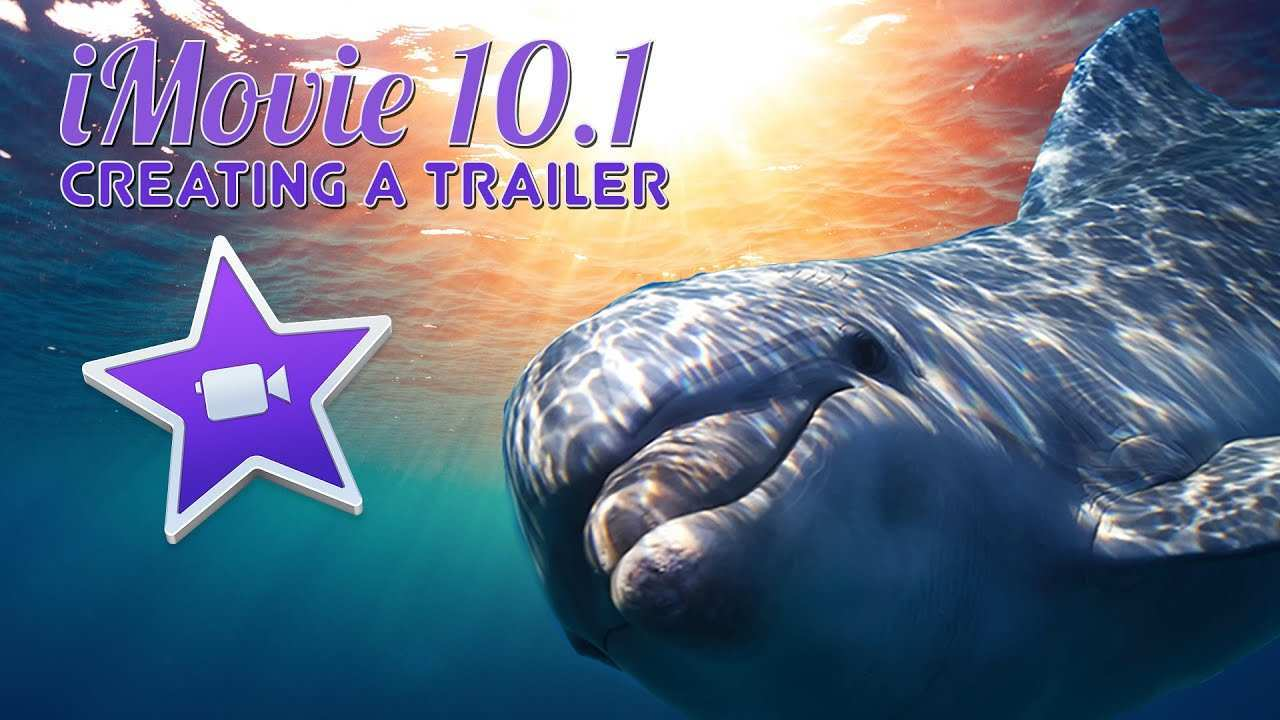 Lessons For Imovie Creating A Trailer Youtube