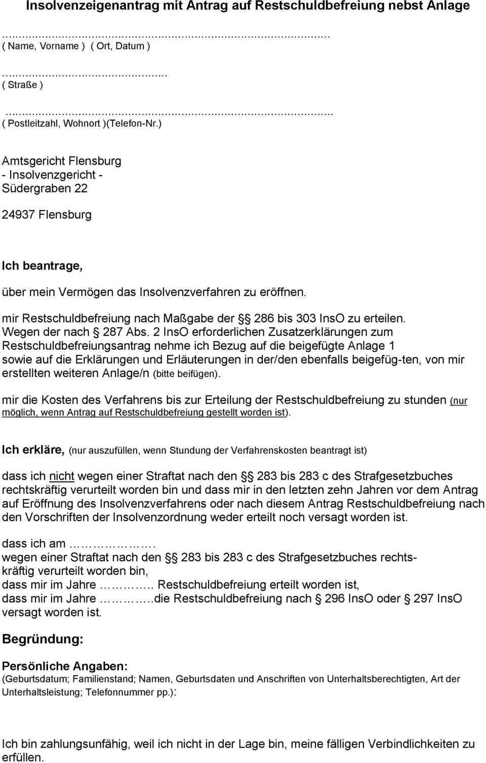 Insolvenzeigenantrag Mit Antrag Auf Restschuldbefreiung Nebst Anlage Pdf Free Download