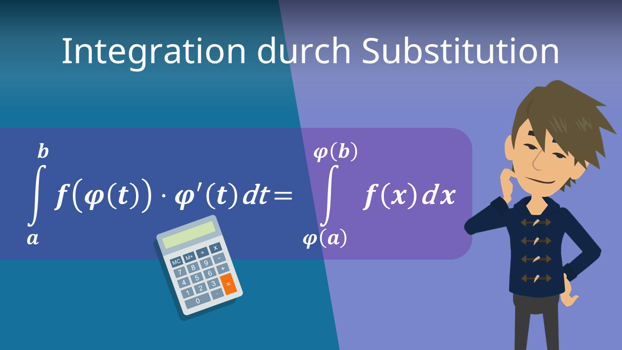 Integration Durch Substitution Einfach Erklart Mit Video Mit Video