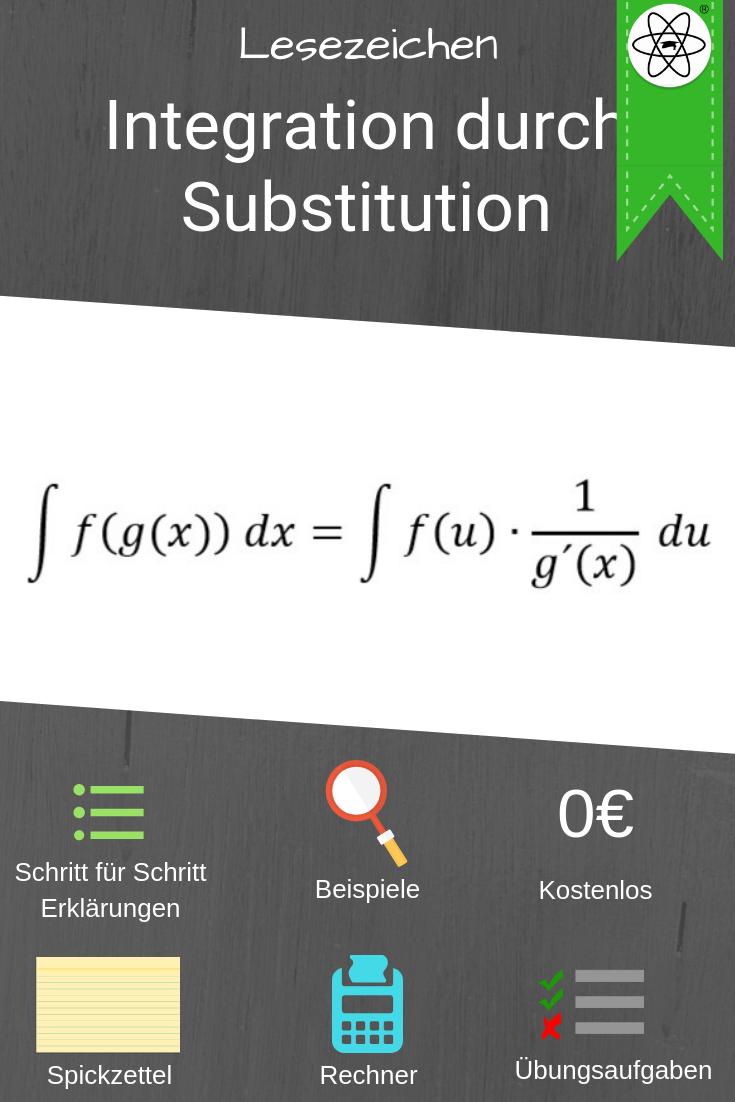 Integration Durch Substitution Einfach Erklart Auf Studimup Mit Beispielen Arbeitsblattern Spickzetteln Und Vielem Mehr Ein Spickzettel Lernen Stammfunktion