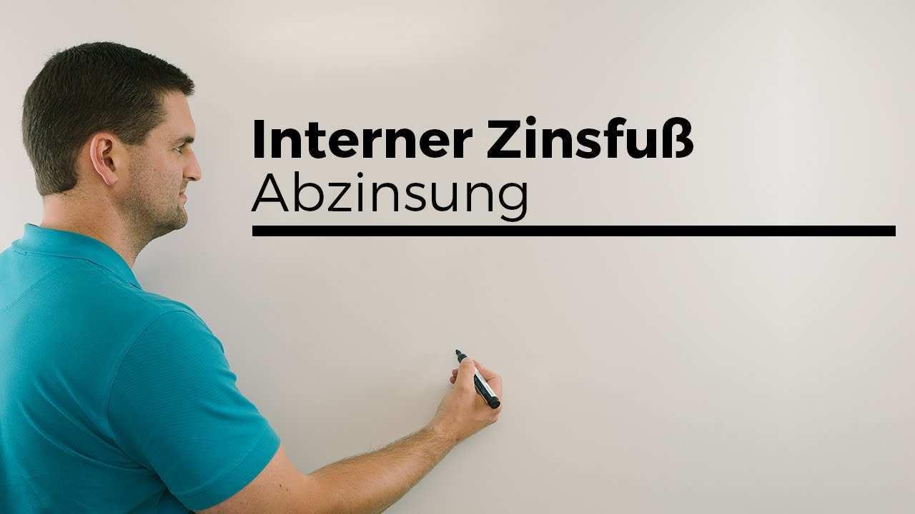 Interner Zinsfuss Abzinsung Zinssatz Gesucht Wirtschaftsmathe Mathe By Daniel Jung Youtube