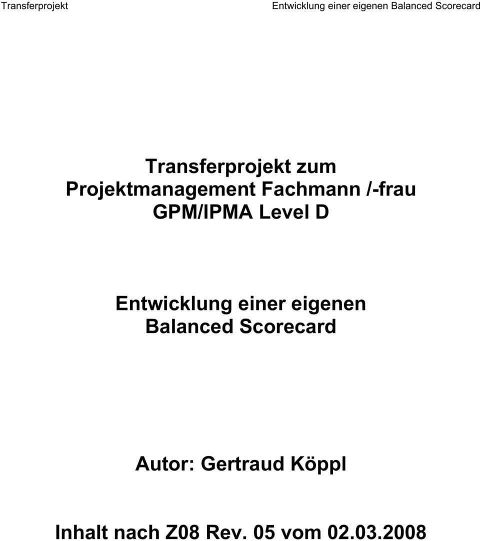 Transferprojekt Zum Projektmanagement Fachmann Frau Gpm Ipma Level D Pdf Free Download