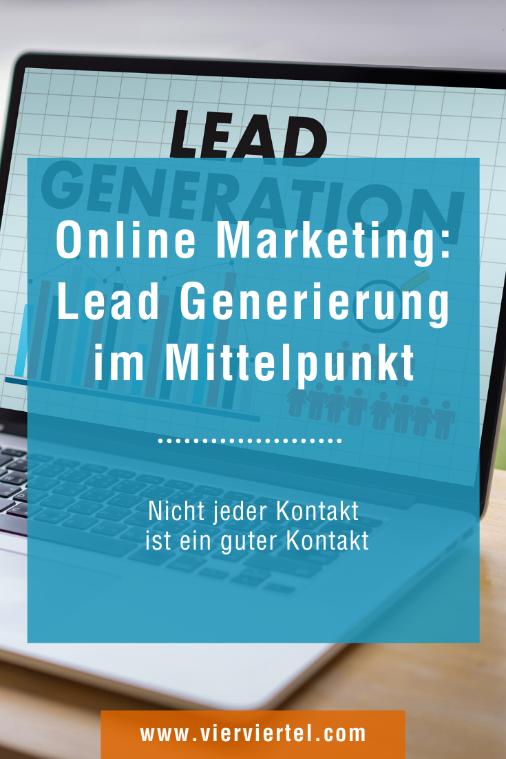 Warum Leadgenerierung In Den Mittelpunkt Des Online Marketings Gehort In 2020 Online Marketing Marketing Online Marketing Strategie