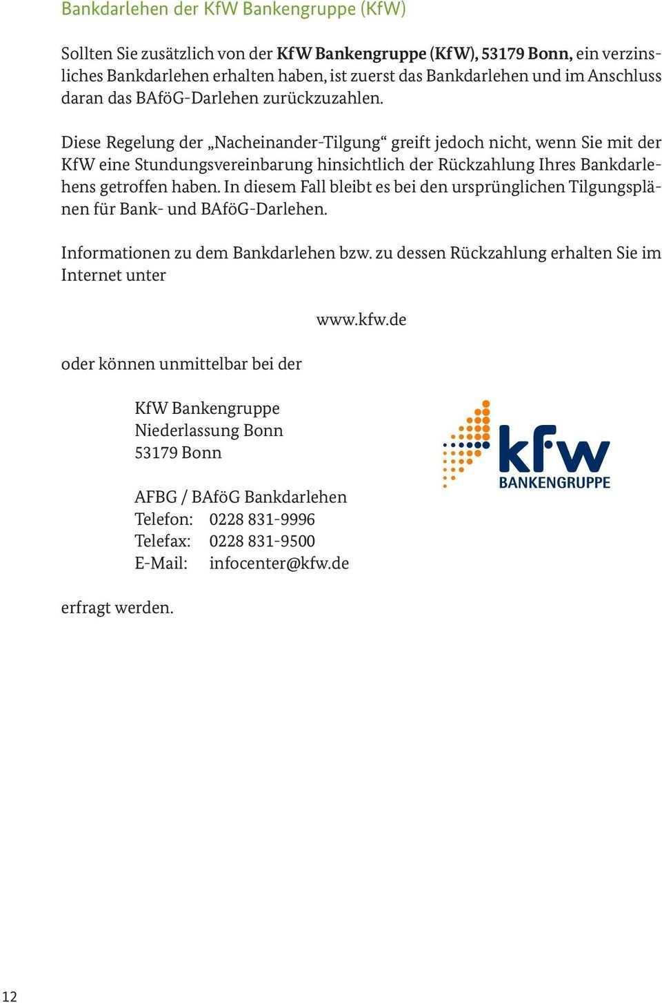 Jahre Bafog Darlehensverwaltung Und Einzug Nach Dem Bundesausbildungsforderungsgesetz Bafog Informationen Zur Darlehensruckzahlung Pdf Free Download