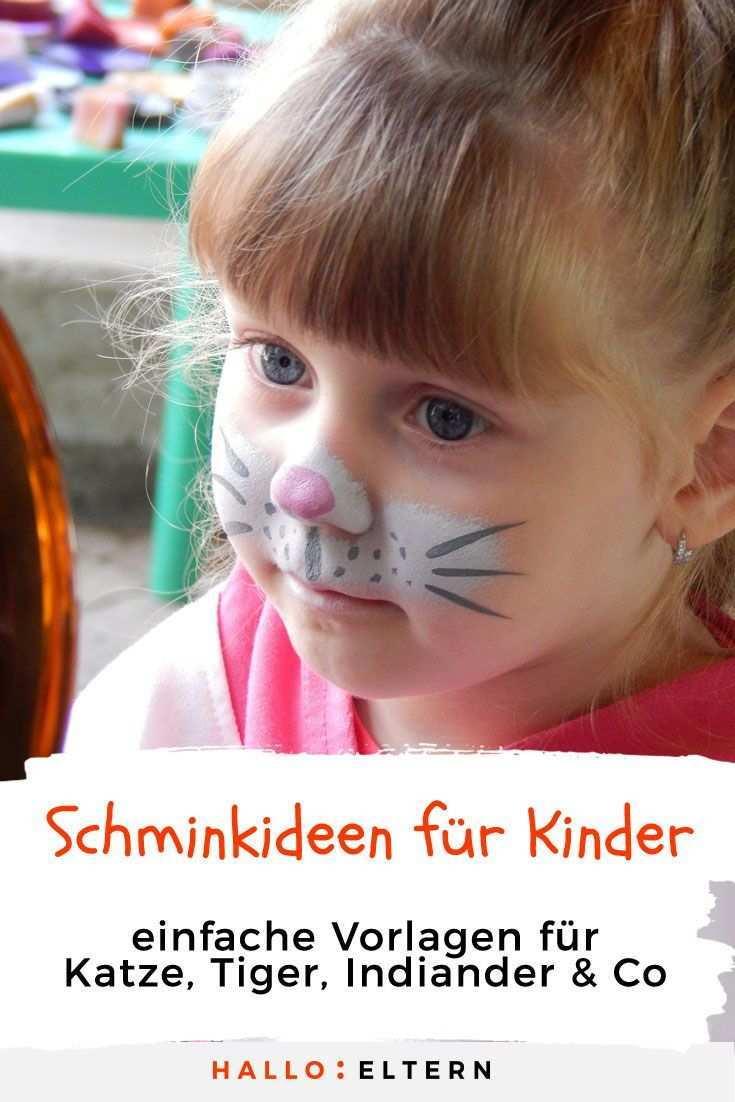 Schone Schminkideen Fur Kinder An Fasching Katze Schminken Kinder Kinder Schminken Kindergesicht Schminken