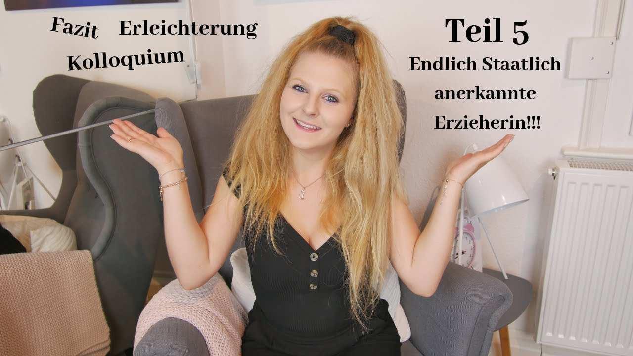 Ausbildung Zur Erzieherin Und Der Weg Dorthin Abschluss Teil 5 Katherina Kathi Youtube