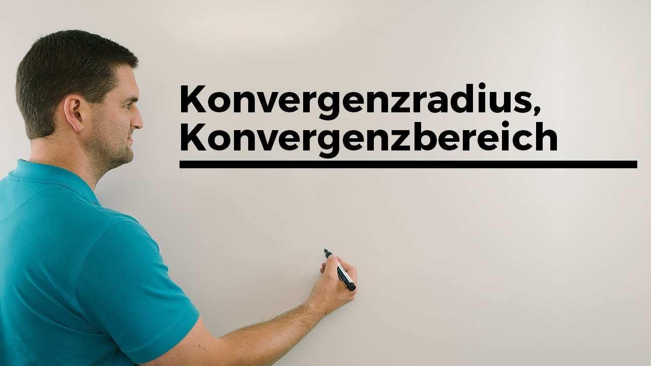 Konvergenzradius Konvergenzbereich Potenzreihen Mathe By Daniel Jung Youtube