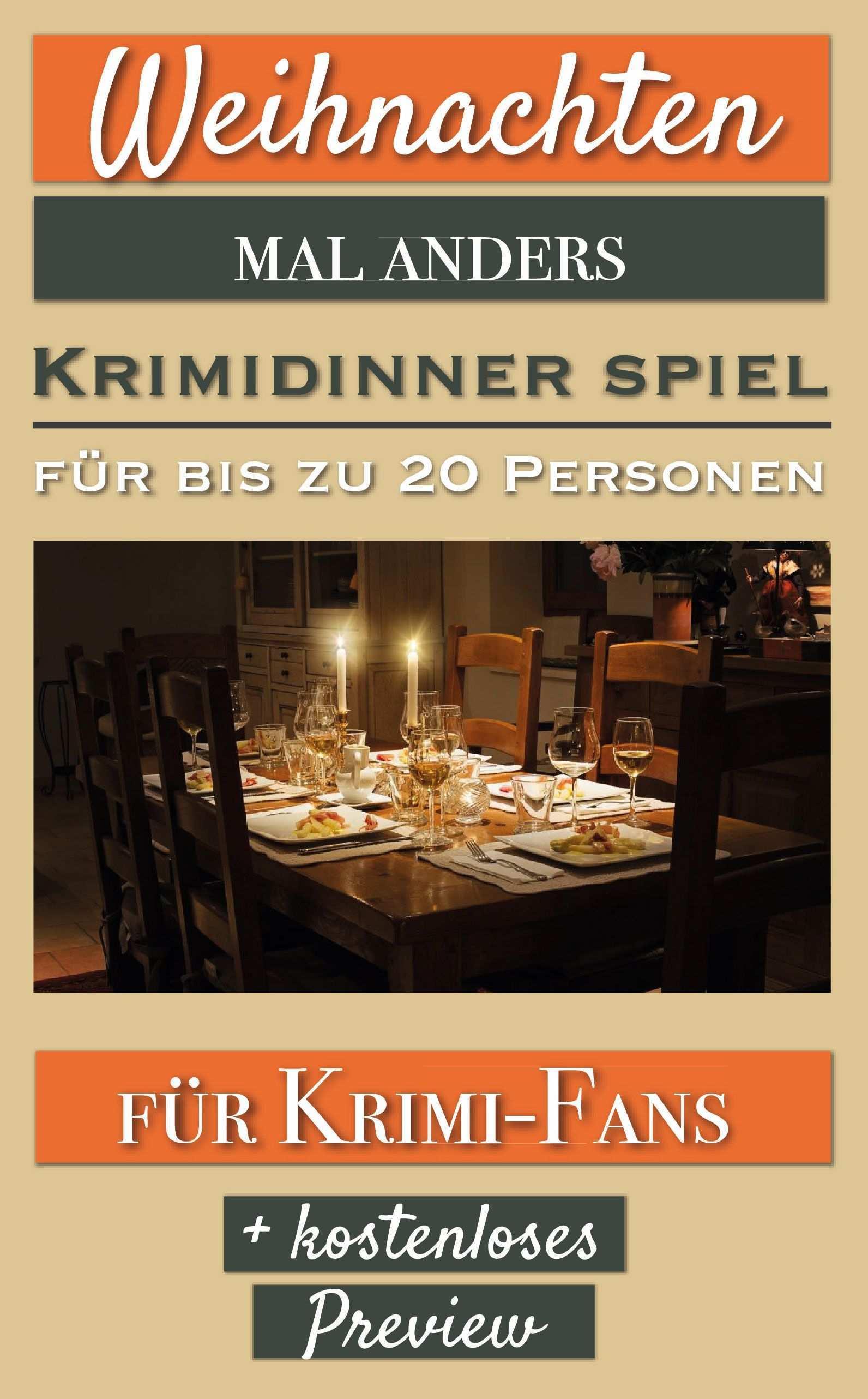 Weihnachten Mal Anders Krimidinner Fur 4 Bis 20 Personen Krimi Dinner Dinner Krimi
