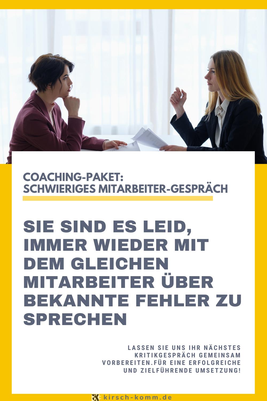 Coaching Paket Schwieriges Mitarbeitergesprach In 2020 Kritikgesprach Coaching Fuhrungskompetenzen