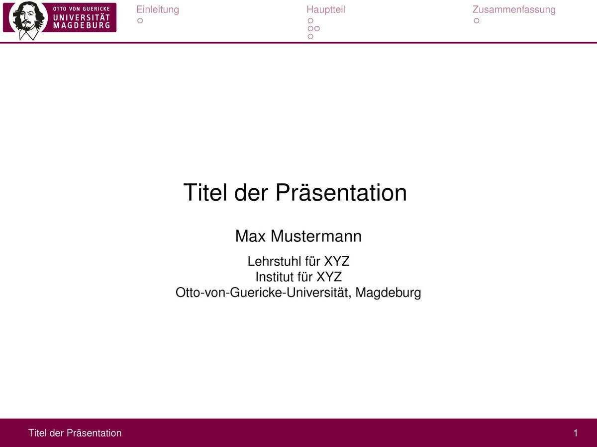 Michel Vorsprach On Twitter Die Unimagdeburg Verlinkt Meine Latex Beamer Vorlagen Im Ovgu Style Https T Co C5zydcnhbe