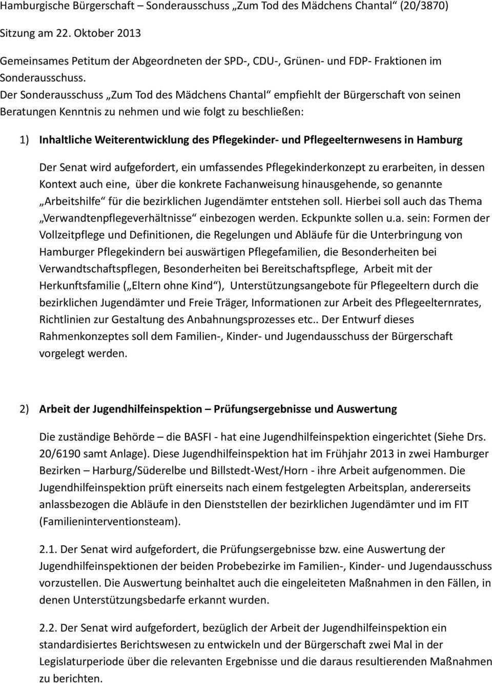 Hamburgische Burgerschaft Sonderausschuss Zum Tod Des Madchens Chantal 20 3870 Pdf Free Download