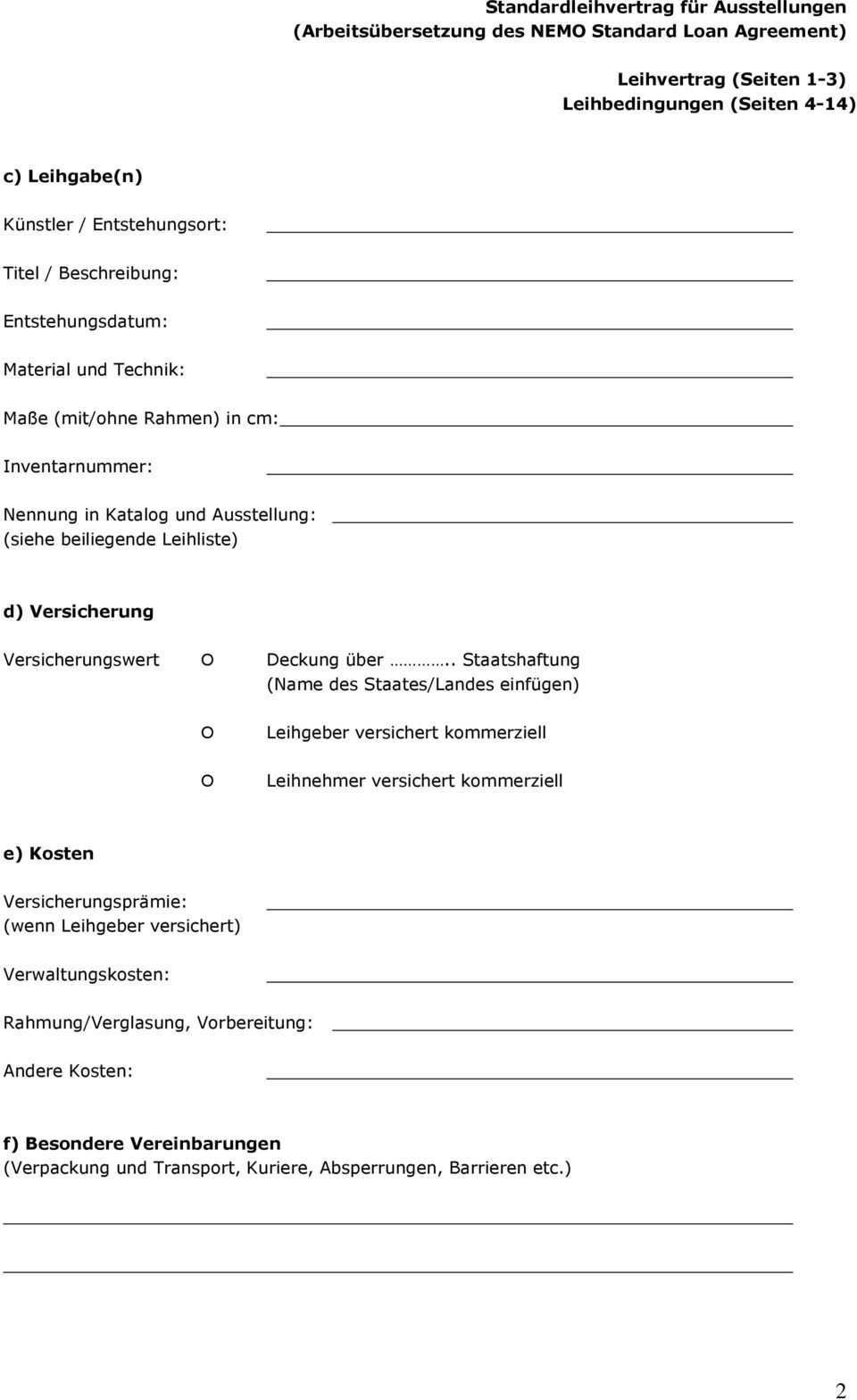 Leihvertrag Standardleihvertrag Fur Ausstellungen Arbeitsubersetzung Des Nemo Standard Loan Agreement Pdf Free Download