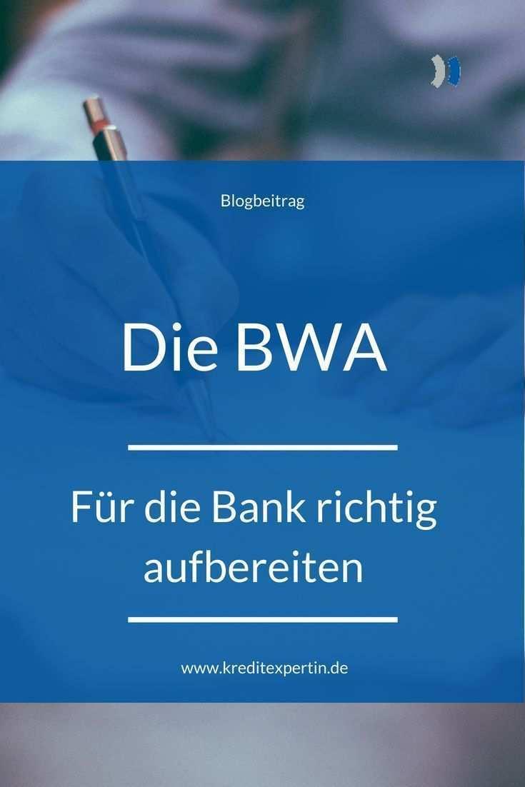 Die Bwa Fur Die Bank Richtig Aufbereiten In 2020 Buchhaltung Lernen Finanzen Buchfuhrung
