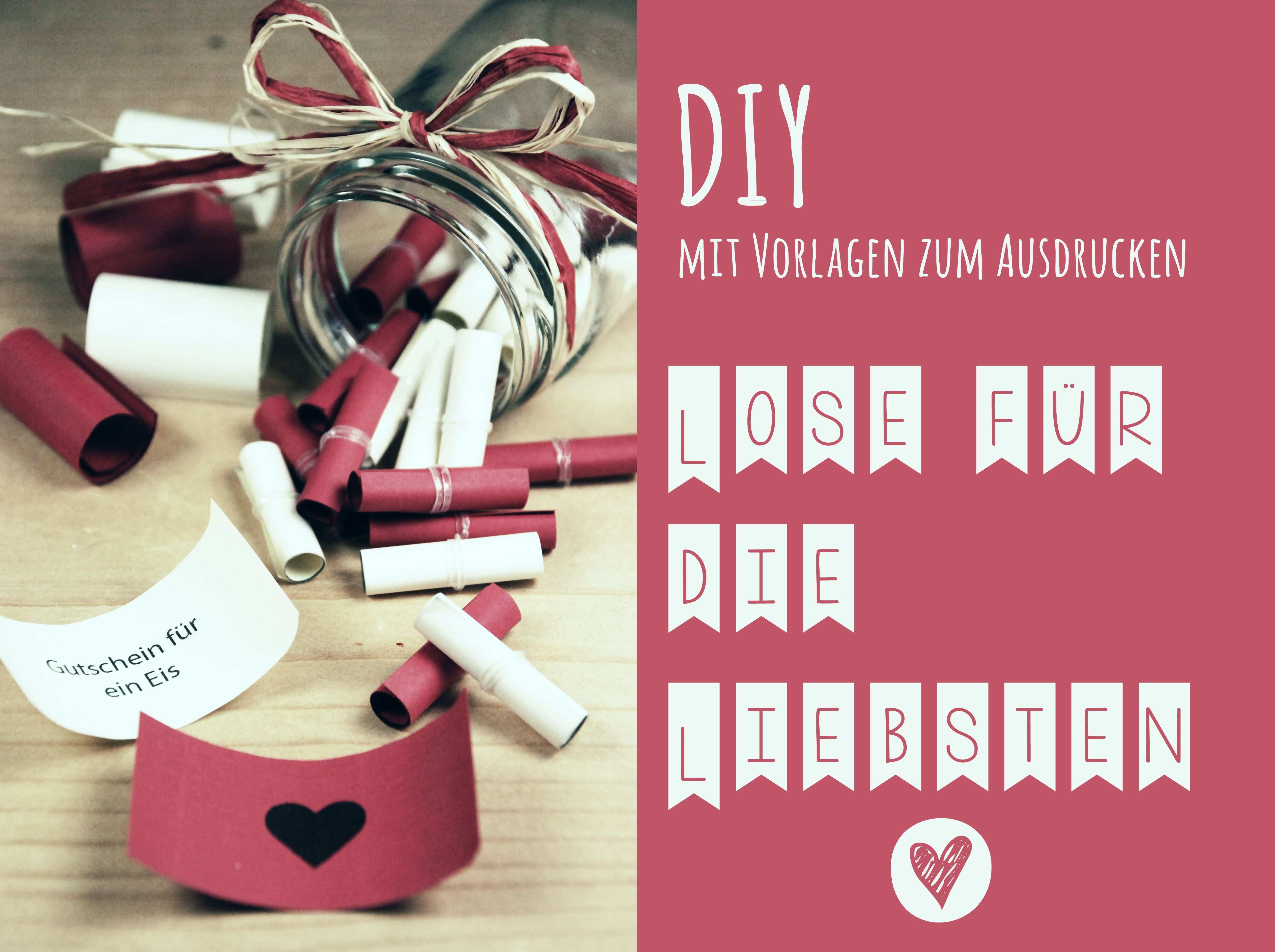 Diy Lose Fur Die Liebsten Valentinstag Geschenk Fur Ihn Geschenk Beste Freundin Geschenke