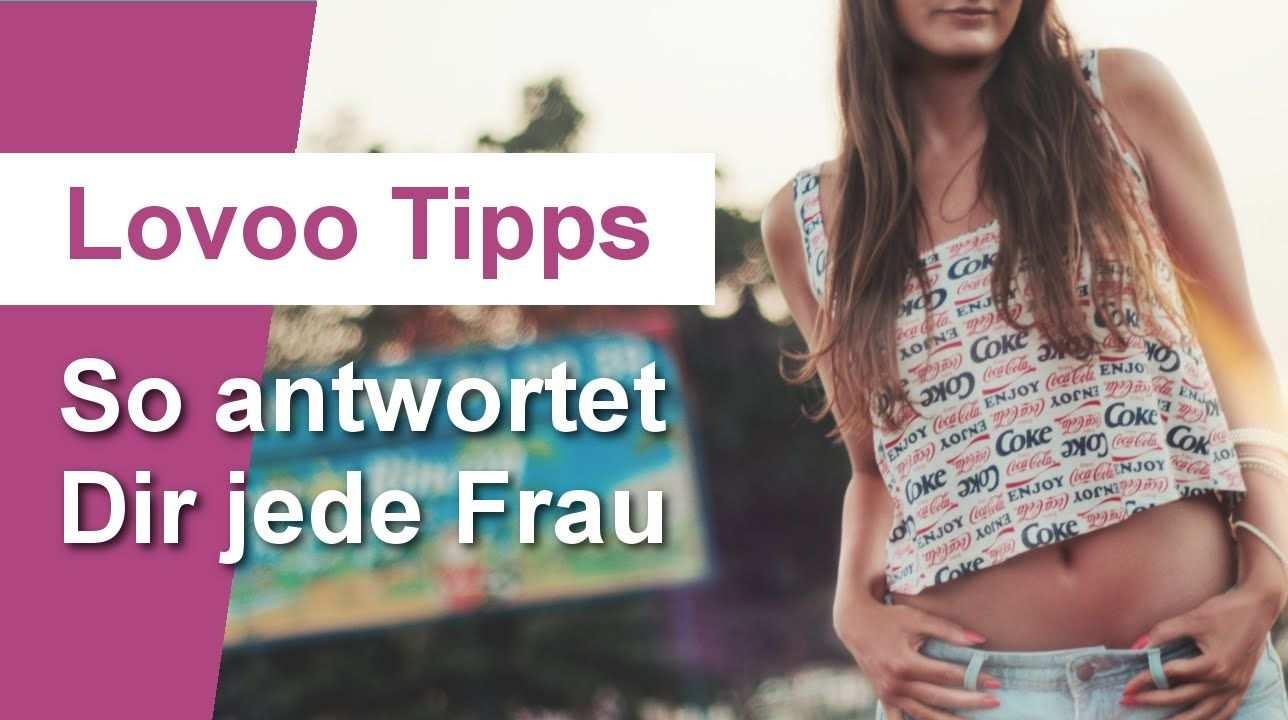 Lovoo Tipps 3 Tipps Furs Anschreiben Und Jede Frau Antwortet Flirting Women Partners