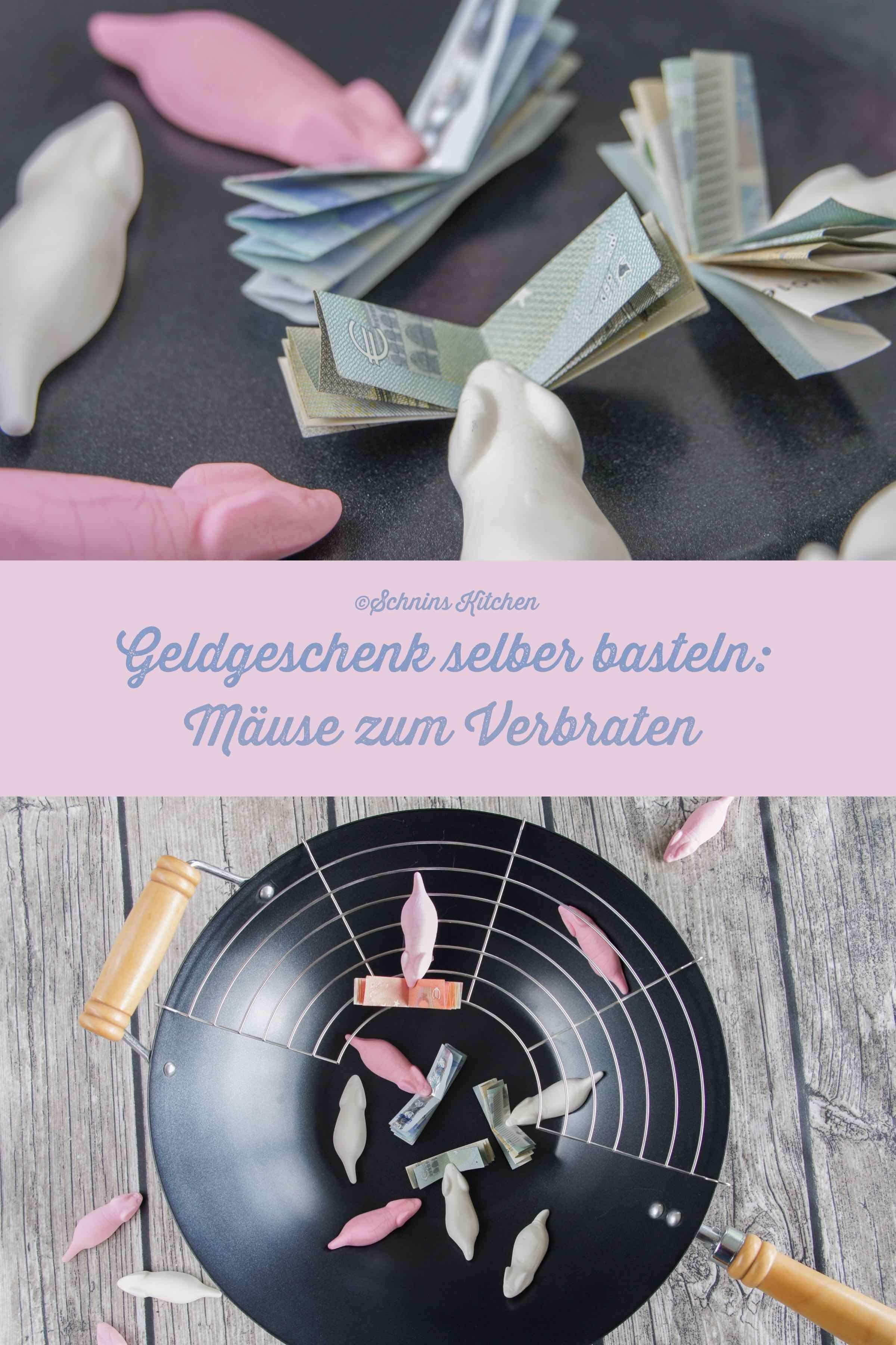 Geldgeschenk Basteln Mause Zum Verbraten Schnin S Kitchen Geldgeschenke Basteln Mause Zum Verbraten Geschenke