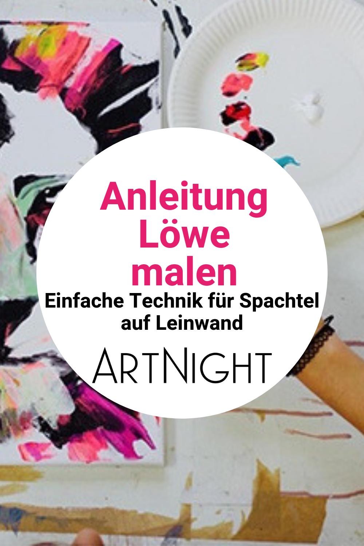 Anleitung Lowe Malen Schritt Fur Schritt Zum Lowenmotiv Lowen Malen Bilder Malen Einfach Acrylbilder Malen