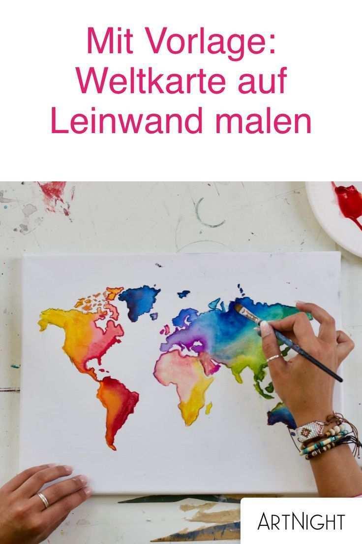 Weltkarte Malen Schritt Fur Schritt Zum Kunstwerk Selber Malen Bilder Selber Malen Weltkarte