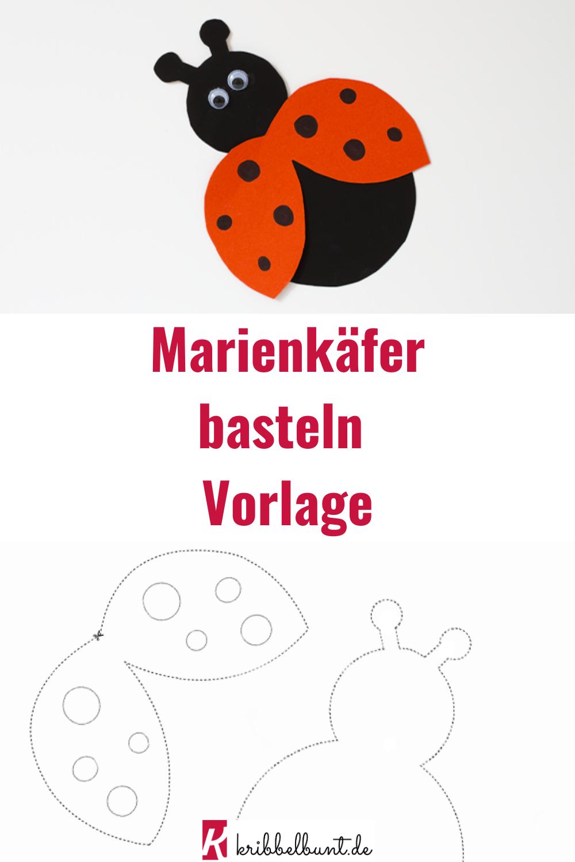 Marienkafer Bastelvorlage Basteln Im Fruhling Mit Kindern Marienkafer Basteln Basteln Basteln Fruhling Kinder