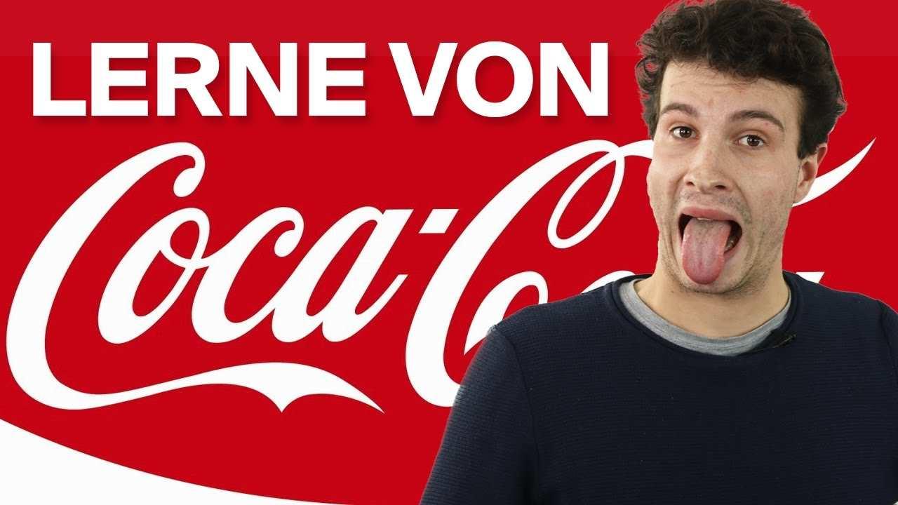 Coca Cola Das Beste Branding Marketing Der Welt Youtube