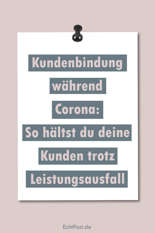 Kundenbindung Wahrend Corona So Haltst Du Deine Kunden Trotz Leistungsausfall Kundenbindung Marketing Marketing Konzept