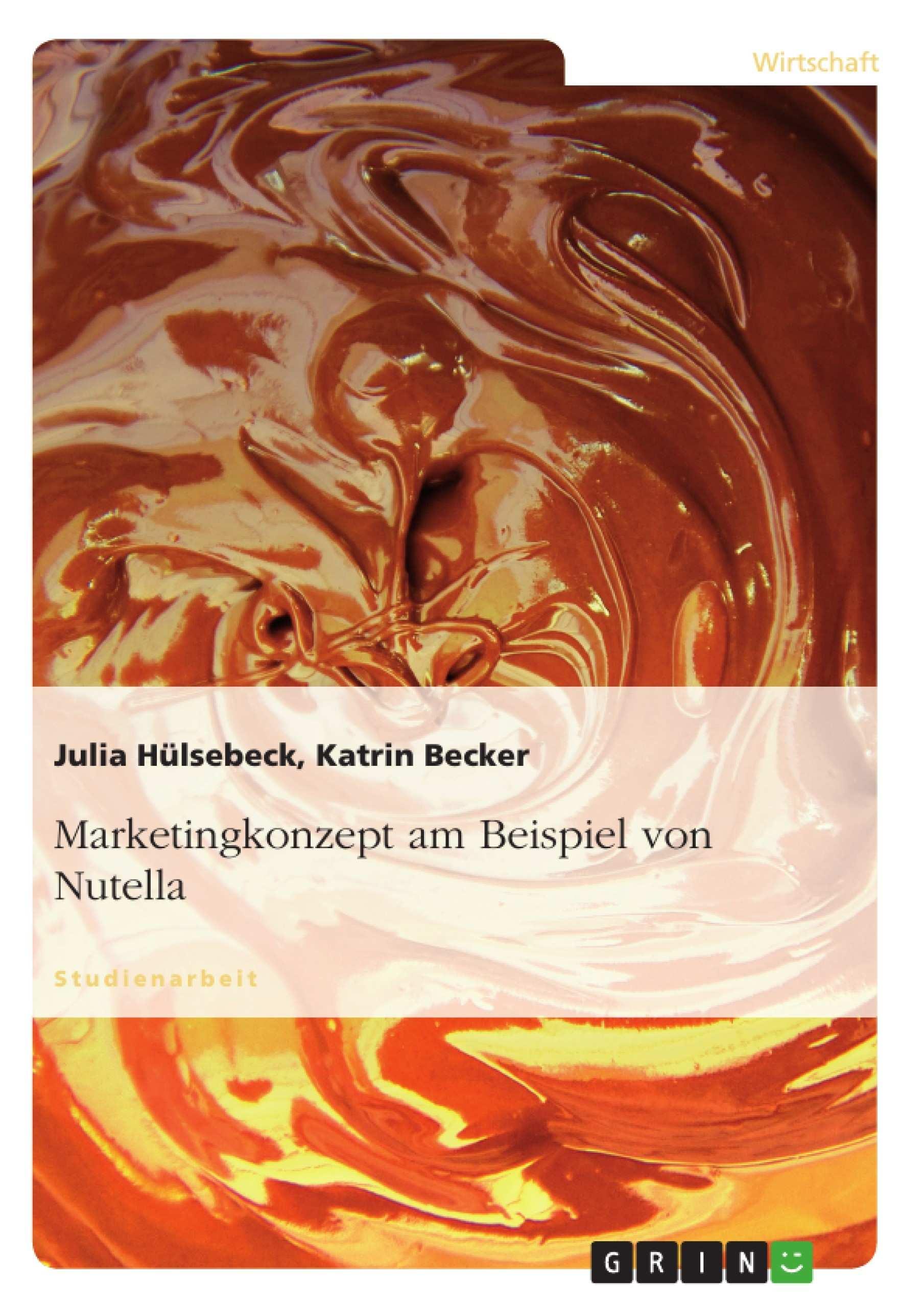 Marketingkonzept Am Beispiel Von Nutella Pdf Epub Ebook Kaufen Ebooks Marketing Verkauf Sales Affiliate