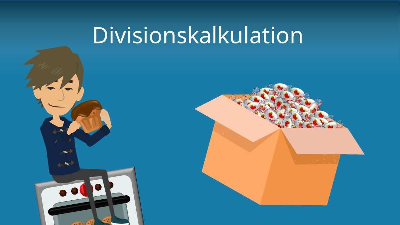 Divisionskalkulation Einstufig Und Mehrstufig Mit Video