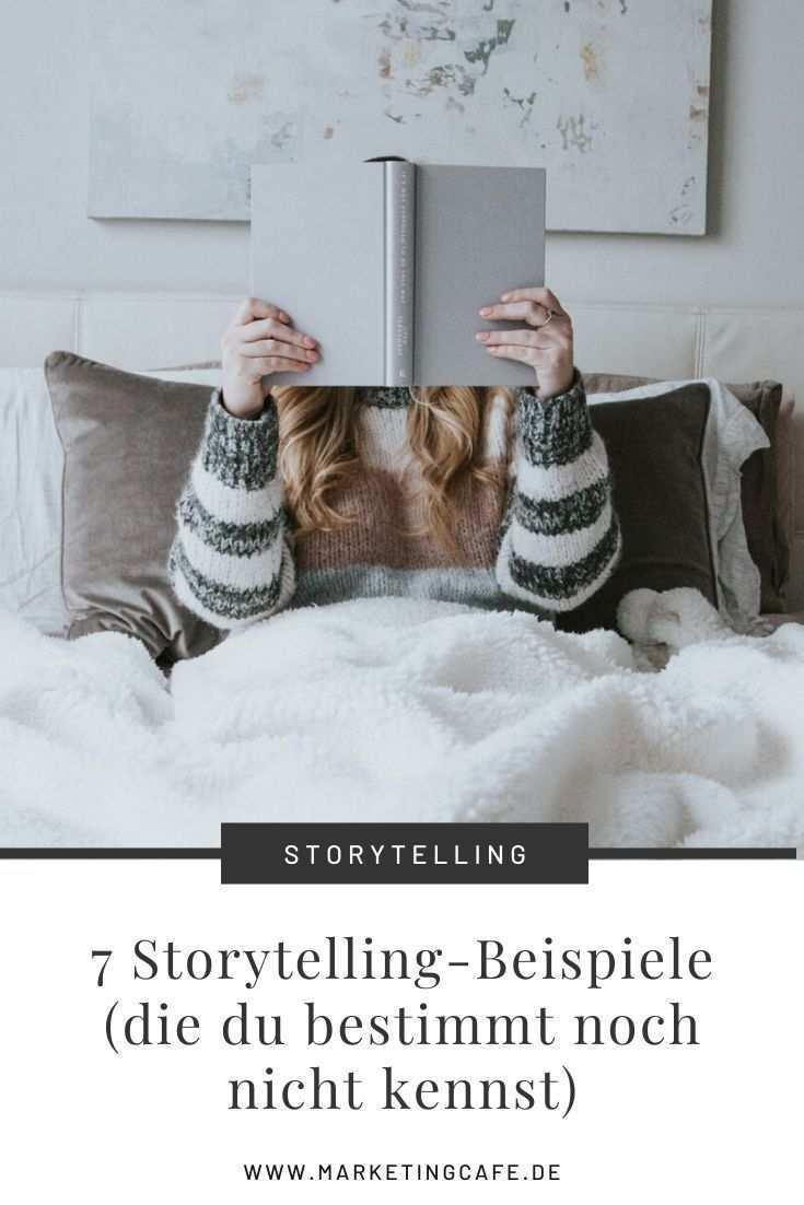 7 Storytelling Beispiele Fur Unternehmen In 2020 Unternehmungen Online Marketing Eigenes Buch Schreiben