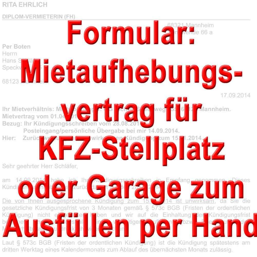 Formular Mietaufhebungsvertrag Fur Kfz Stellplatz Garage