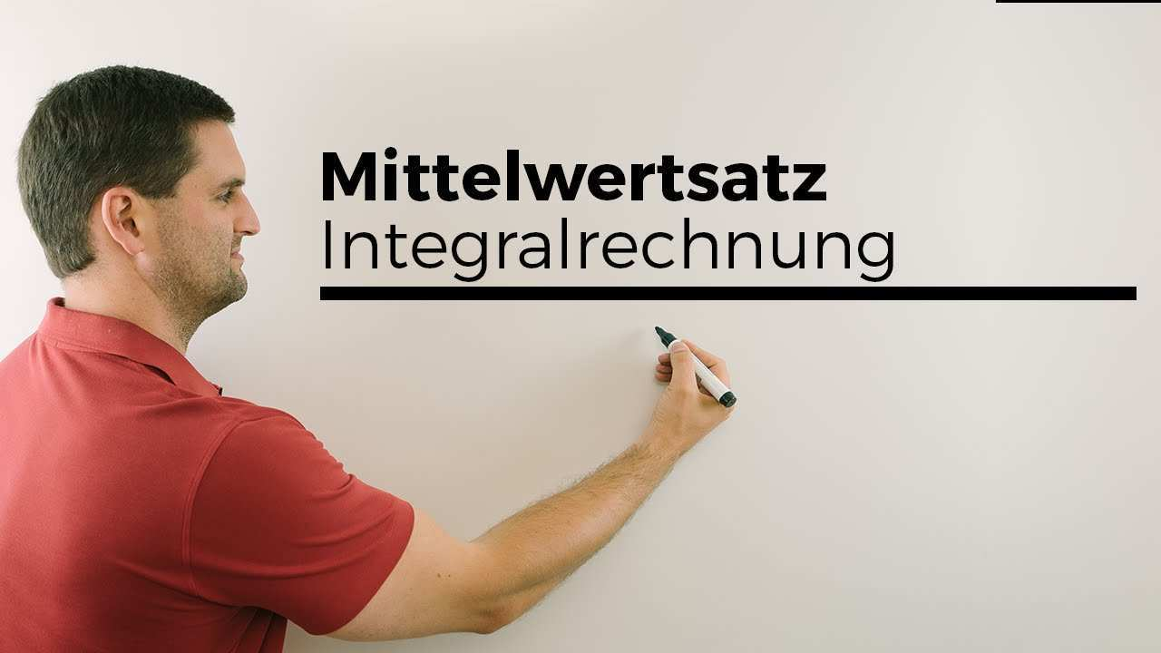 Mittelwertsatz Der Integralrechnung Achtung Bedeutung Der Funktion Mathe By Daniel Jung Youtube