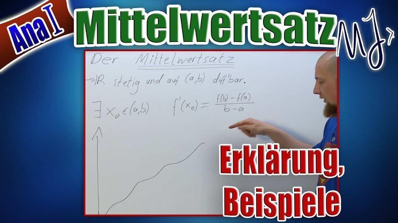 Mittelwertsatz Der Differentialrechnung Erklarung Beispiele Und Anwendung Youtube