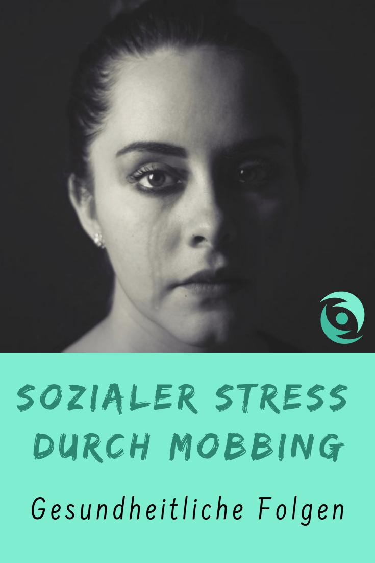 Sozialer Stress Durch Mobbing Mobbing Am Arbeitsplatz Mobbing Positiv Denken Lernen