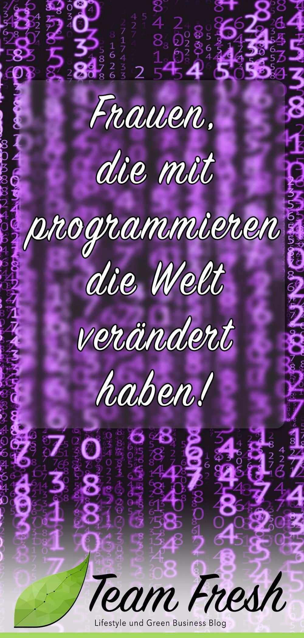 Frauen Und Technik Programmiererinnen Programmieren Lernen Programmieren Technik