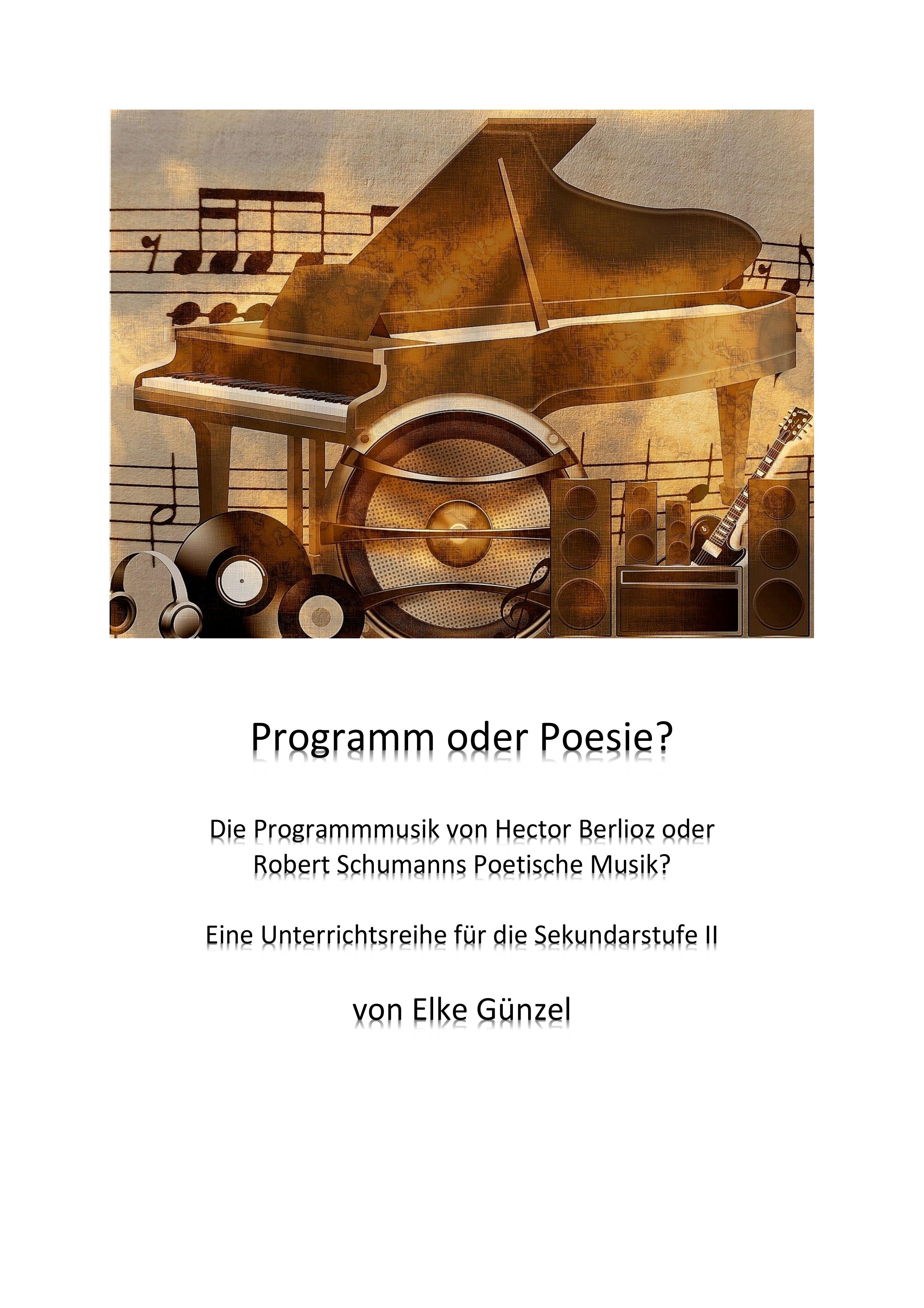 Programmmusik Und Die Idee Der Absoluten Musik Unterrichtsmaterial Im Fach Musik Musikgeschichte Musik Geschichte