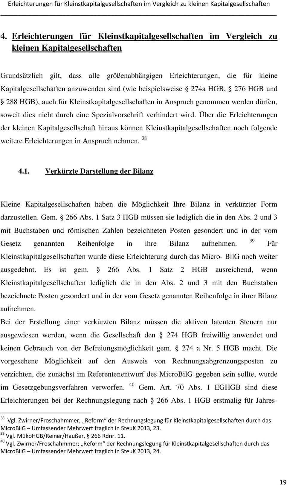 Kritische Analyse Der Erleichterungen Der Kleinstkapitalgesellschaften Durch Das Microbilg Pdf Free Download