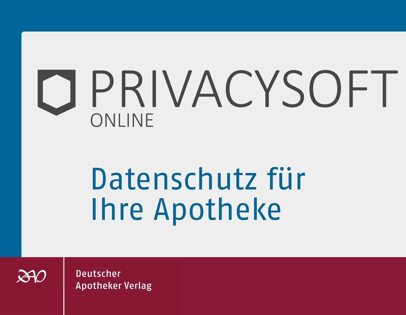 Privacysoft Datenschutzmanagement Software Shop Deutscher Apotheker Verlag