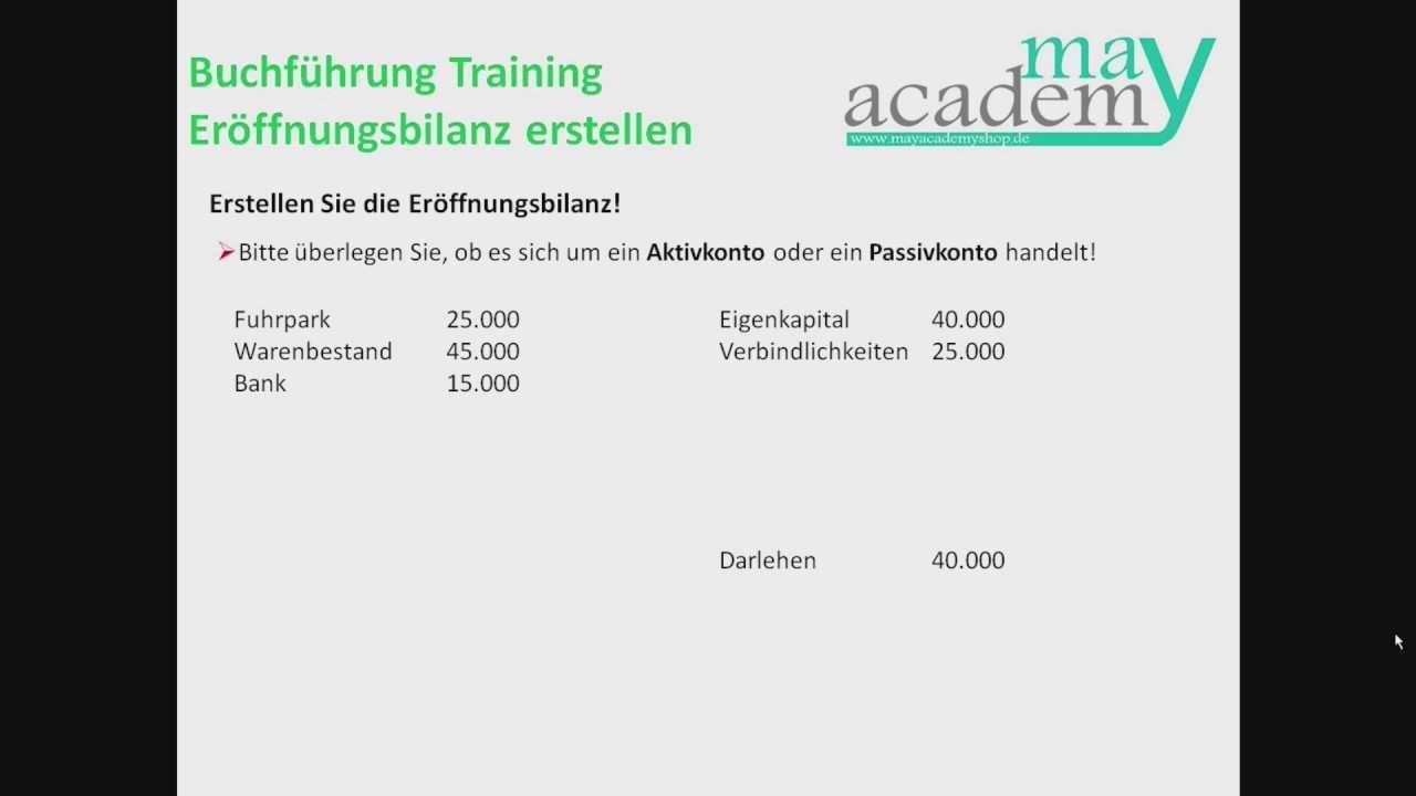 Buchfuhrung Training Eroffnungsbilanz Erstellen Leicht Erklart Youtube