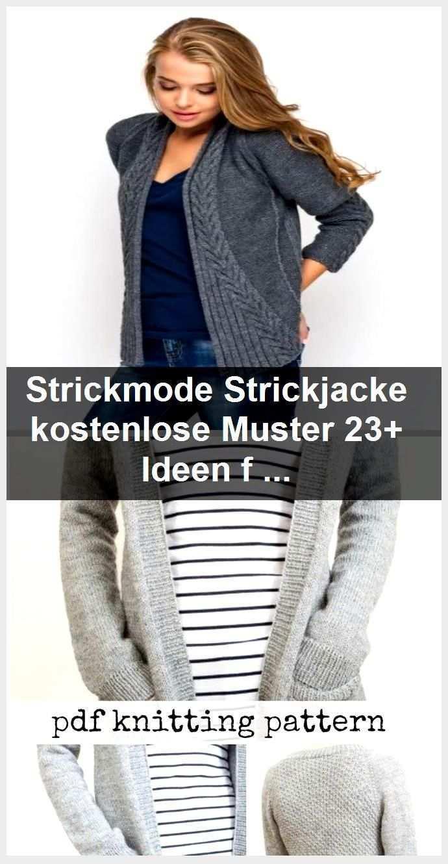 Strickmode Strickjacke Kostenlose Muster 23 Ideen Fur 2019 Gestrickt Ideen Fur Gestrickt In 2020 Fashion Cardigan Sweaters